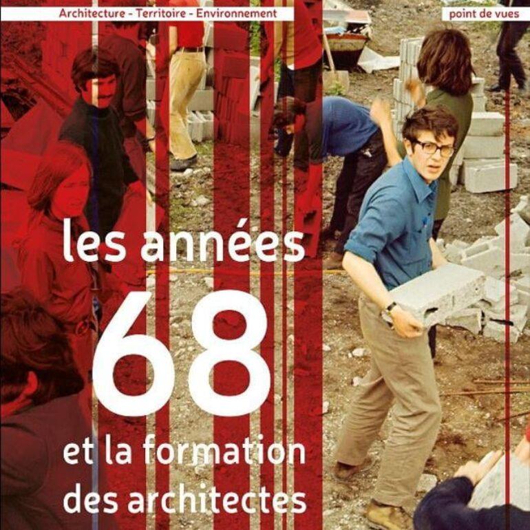 Les années 68 et de la formation des architectes