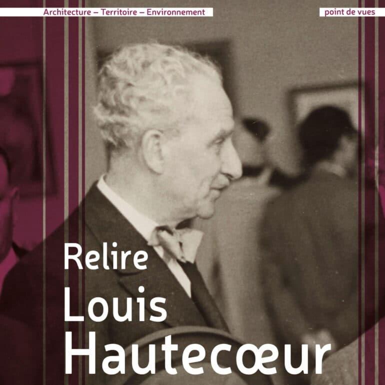 Relire Louis Hautecœur