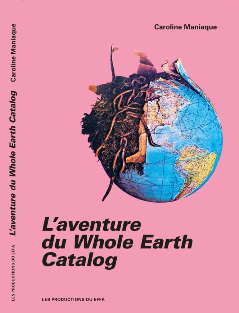 Sortie – L'aventure du Whole Earth Catalog