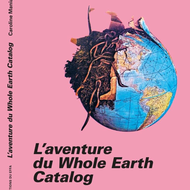 L'aventure du Whole Earth Catalog