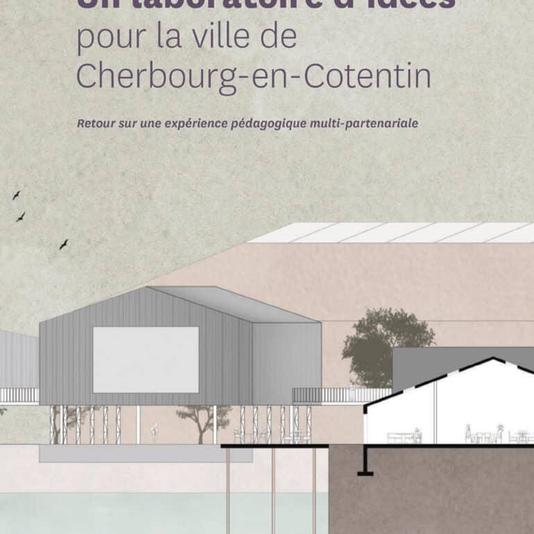 Un laboratoire d'idées pour la ville de Cherbourg-en-Cotentin